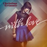 with love - christina grimmie
