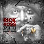 rick forever - rick ross
