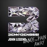 dance the pain away (remixes - ep) - benny benassi, john legend