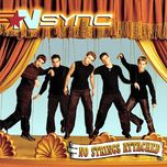 no strings attached (vol. 2) - nsync