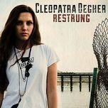 restrung ep - cleopatra degher