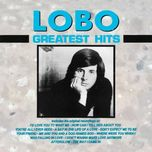 greatest hits - lobo