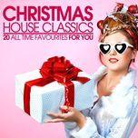 christmas house classics - v.a