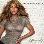 tuyen tap cac ca khuc hay nhat cua toni braxton (2012) - toni braxton