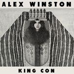 king con - v.a, alex winston