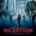 inception (music from the motion picture) - hans zimmer