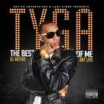 the best of me mixtape - tyga