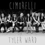 tyler ward & cimorelli (single) - tyler ward, cimorelli