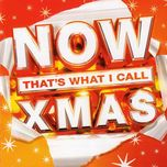 now thats what i call xmas cd1 - v.a