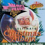 the ultimate christmas album (vol. 1) - v.a