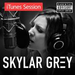 itunes session - skylar grey