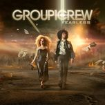 fearless - group 1 crew
