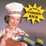 greatest mrs.: the best of saigon kick - saigon kick