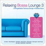 relaxing bossa lounge (vol. 3) - marcela mangabeira