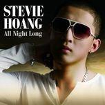 all night long - stevie hoang