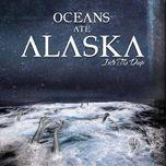 into the deep (ep) - oceans ate alaska