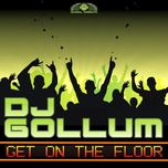 get on the floor - dj gollum
