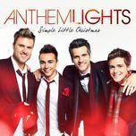 simple little christmas (ep) - anthem lights