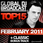 global dj broadcast top 15 february - dj