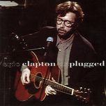 unplugged (live) - eric clapton
