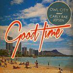 Good Time (Remixes EP) - Owl City, Carly Rae Jepsen