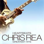 heartbeats greatest hits - chris rea