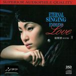 eternal singing endless love v - yao si ting (dieu tu dinh)
