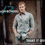 shake it off - ash bowers