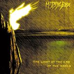 the light at the end of the word - my dying bride