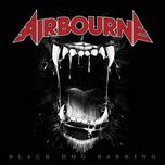 black dog barking (deluxe edition) - airbourne