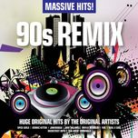 massive hits 90s remix - dj