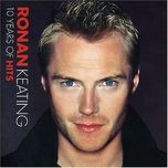 10 years of hits - ronan keating