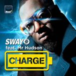 charge (remixes) - sway, mr hudson