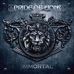 immortal - pride of lions