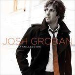 a collection (2008) - josh groban