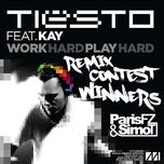 work hard, play hard (single) - kay