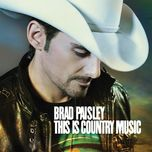this is country music (2011) - brad paisley