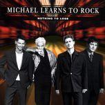 tuyen tap ca khuc hay nhat cua mltr (2010) - michael learns to rock