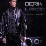 crash radio - derik laron