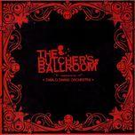 the butcher's ballroom - diablo swing orchestra