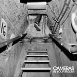 in your room - cameras