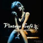 vintage cafe (lounge and jazz blends 2007 cd1) - v.a