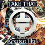 take that: greatest hits - take that