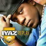 replay (deluxe version) - iyaz