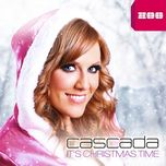 it's christmas time (uk edition) - cascada