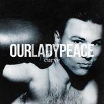curve - our lady peace
