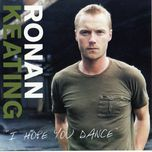 i hope you dance (ep) - ronan keating