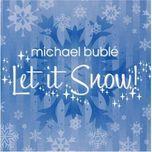 let it snow (ep) - michael buble