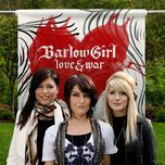 love & war - barlow girl