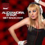 get back (the remixes) - alexandra stan